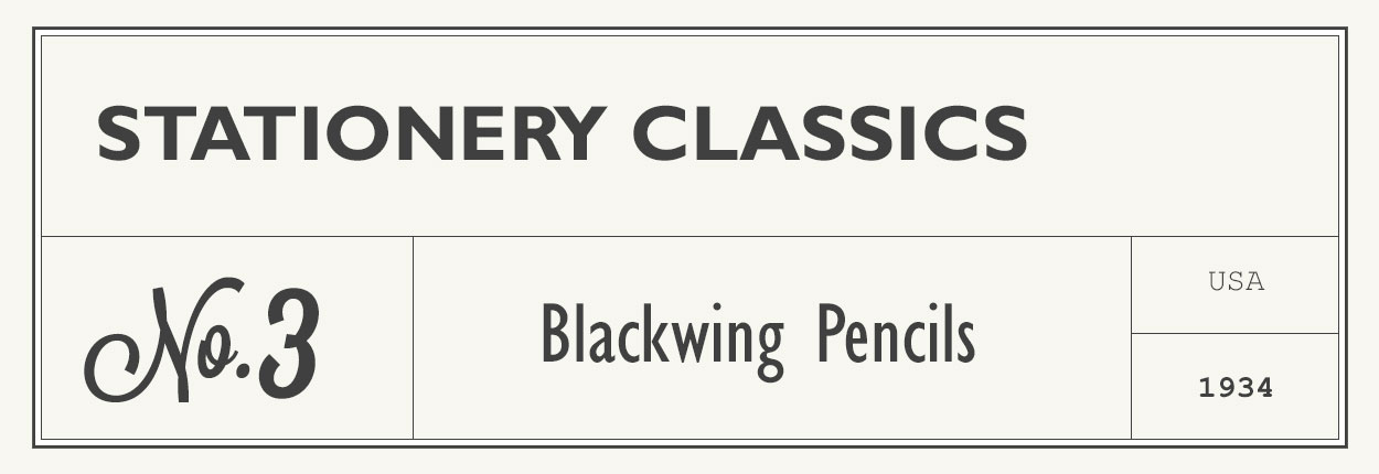 stationery classics no 3 - blackwing pencils