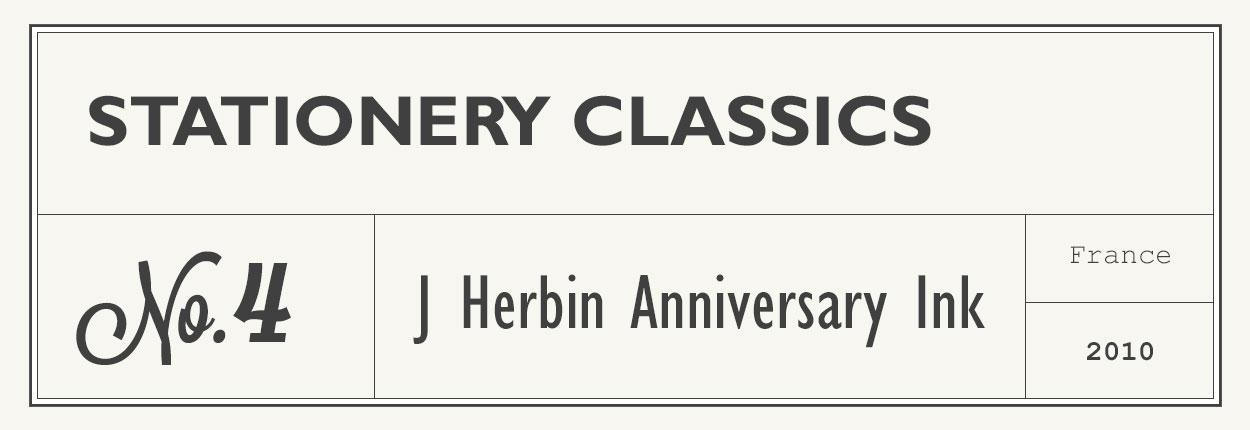 Stationery Classics No 4 - J Herbin Anniversary Inks